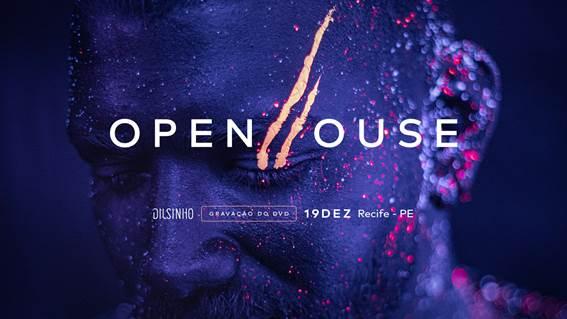 Dilsinho anuncia gravação do DVD OPEN HOUSE