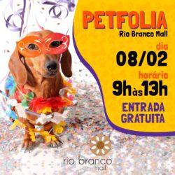 Rio Branco Mall realiza o Pet Folia neste sábado, dia 8