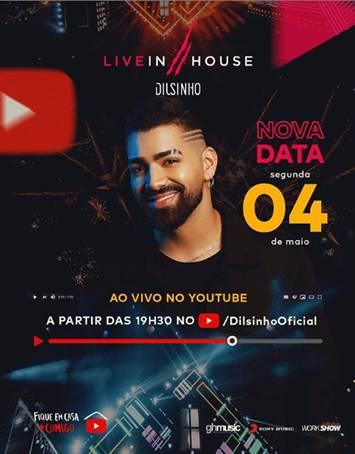 Dilsinho transfere sua Live In House para maio